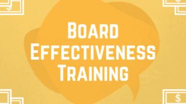BOARD EFFECTIVENESS TRAINING