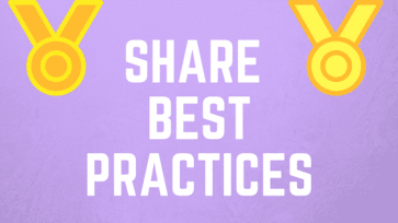 SHARE BEST PRACTICES FOR ULTIMATE SUCCESS