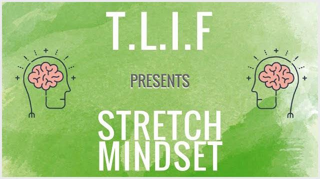 Stretch Mindset